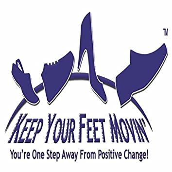 Keep Your Feet Movin'