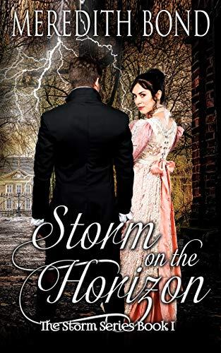 Storm On The Horizon: A paranormal Regency romance novella (Storm Series Book 1)