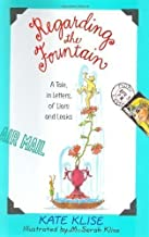 Regarding the Fountain a Tale, in Letters, of Liars & Leaks (Paperback, 1999)