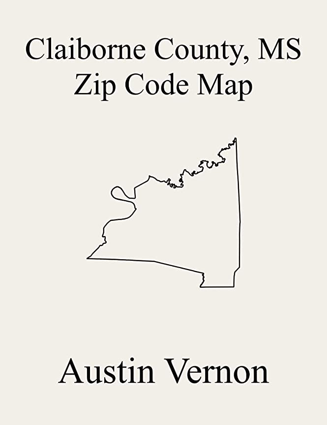 マニア退屈な砦Claiborne County, Mississippi Zip Code Map: Includes 1, 2, 4, 3, and 5 (English Edition)
