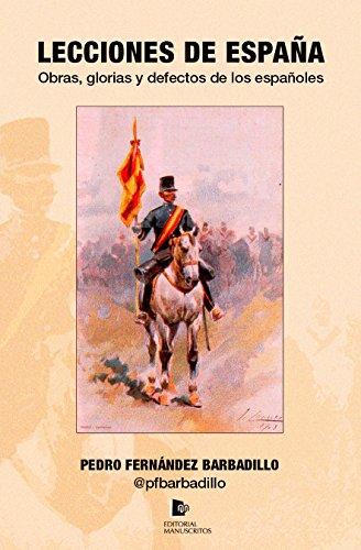 Lecciones de España: Obras, glorias y defectos de los españoles eBook: Barbadillo, Pedro Fernández: Amazon.es: Tienda Kindle