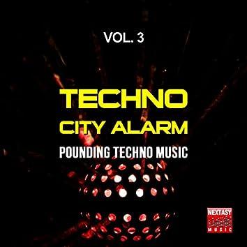 Techno City Alarm, Vol. 3 (Pounding Techno Music)