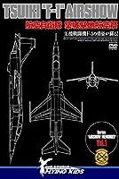 """TSUIKI""""F-1""""AIRSHOW [DVD]"""