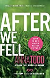 After We Fell: 3 (The After Series)...