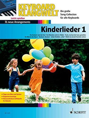 Kinderlieder: 31 neue Arrangements. Band 1. Keyboard. (Keyboard Klangwelt)