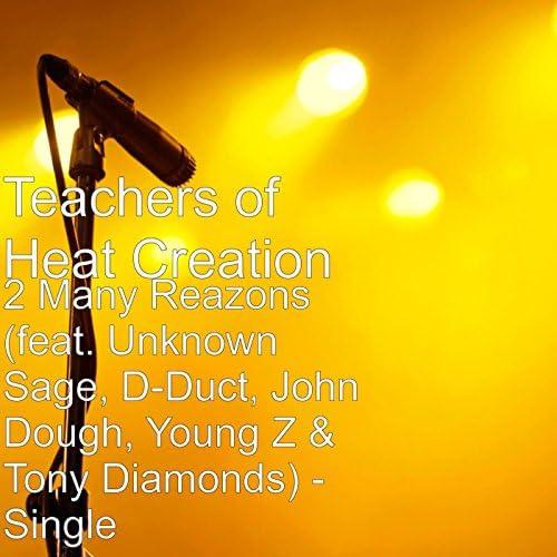 Teachers of Heat Creation
