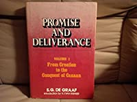 Promise and Deliverance Volume I: From Creation to the Conquest of Canaan 0888150024 Book Cover