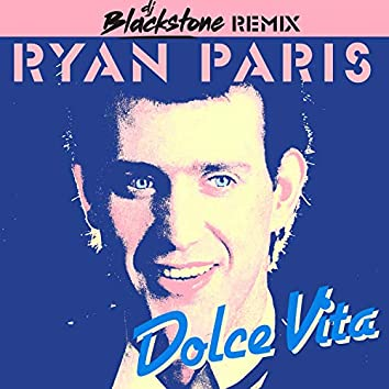 Dolce Vita (DJ Blackstone Remix)