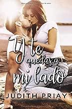Y te quedas a mi lado (Spanish Edition)