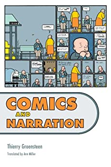 Comics and Narration by [Thierry Groensteen, Ann Miller]