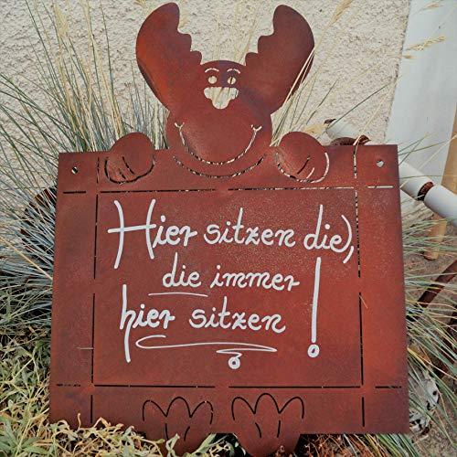 Edelrost Tafel mit Elch und Spruch - Hier sitzen die - 40x30cm Geschenk Schild