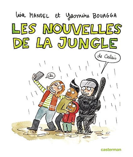 Sociorama - Les nouvelles de la Jungle (de Calais)