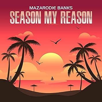 Season My Reason