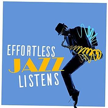 Effortless Jazz Listens