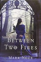 Between Two Fires (Queen Branwen)