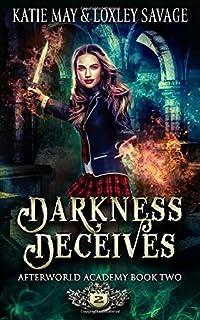 Darkness Deceives: A Reverse Harem Academy Romance (Afterworld Academy)