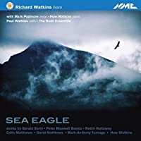 Sea Eagle - Music for Horn by The Nash Ensemble (2013-05-03)