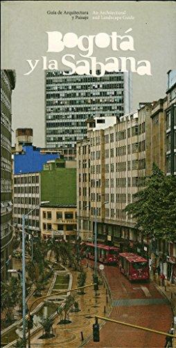 Guía de arquitectura y paisaje de Bogotá y la Sabana (Colombia)