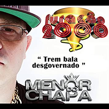 Trem Bala Desgovernado - Single