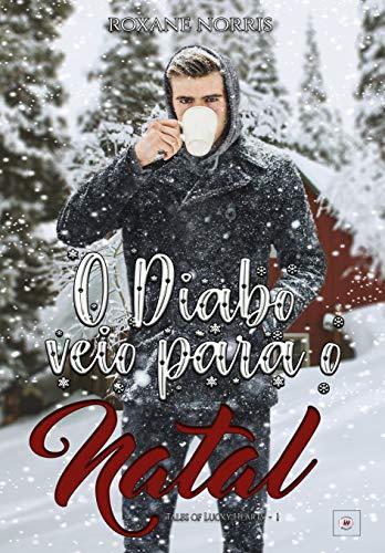 O Diabo veio para o Natal: Tales of Lucky Hearts - Trilogia de CONTOS