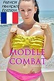MODÈLE COMBAT (French Edition)