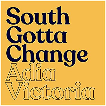 South Gotta Change