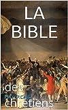 LA BIBLE: des chrétiens