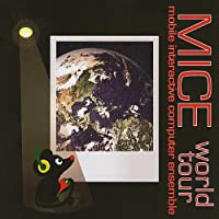 Mice World Tour
