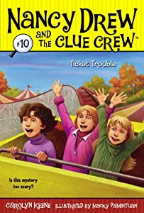 Ticket Trouble (Nancy Drew and the Clue Crew Book 10)