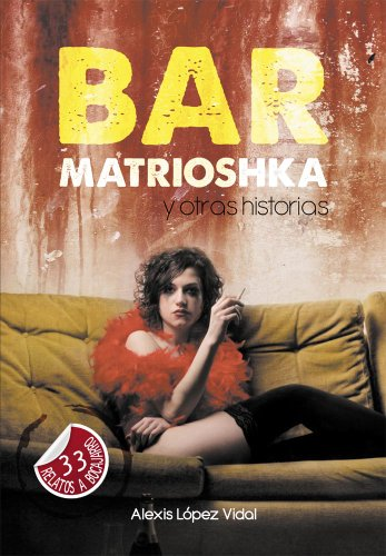 Bar Matrioshka y otras historias