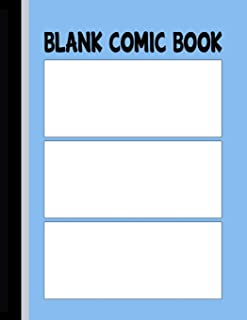 Blank Comic Book: Panels for Drawing Your Own Comic – 3 Panels (Comic Panels Sketchbook)