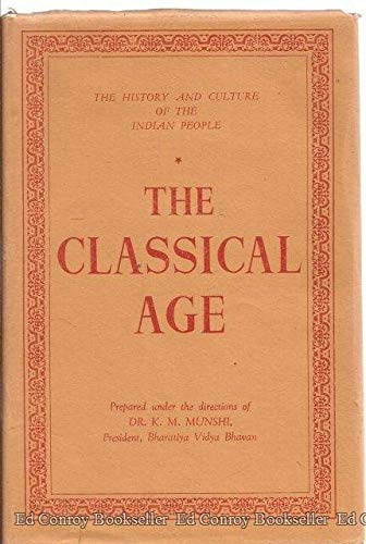 The History And Culture of the Indian People Volume III The Classical Age