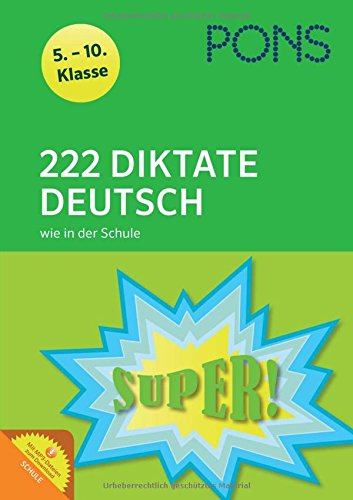 PONS 222 Diktate Deutsch wie in der Schule: 5.-10. Klasse (PONS 222 Tests)
