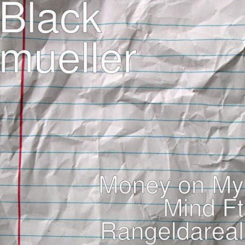 Black Mueller feat. Rangeldareal