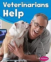 Veterinarians Help (Our Community Helpers)