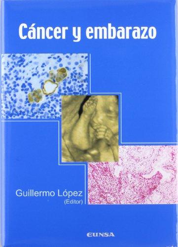 Cáncer y embarazo: actas del symposium celebrado en Pamplona (Navarra), los días 23 y 24 de marzo de 2006 (Libros de medicina)