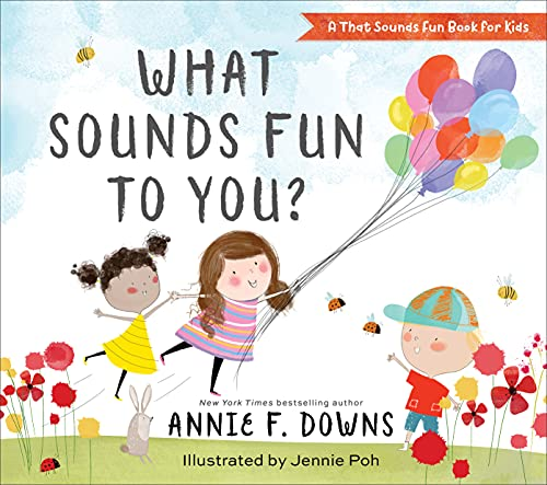 What Sounds Fun to You? (A That Sounds Fun Book for Kids)