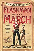 Flashman on the March: From the Flashman Papers, 1867-8