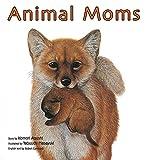 Animal Moms (英語でたのしむ 福音館の絵本)