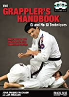 The Grappler's Handbook: Gi and No-Gi Techniques [DVD]