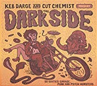 The Dark Side: Sixites Garage Punk And Psyche Monst [12 inch Analog]