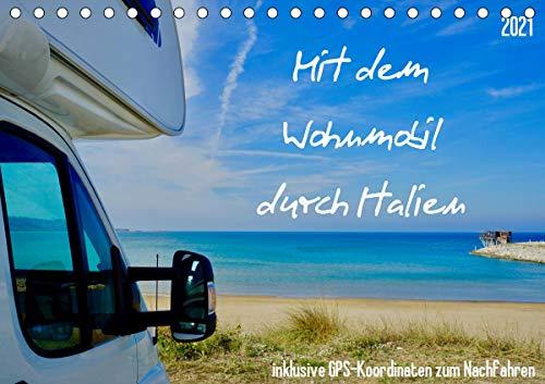 Mit dem Wohnmobil durch Italien (Tischkalender 2021 DIN A5 quer)