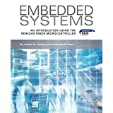 Embedded Systems, an Introduction Using the Renesas Rx62n Microcontroller
