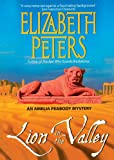 Lion in the Valley (An Amelia Peabody Mystery)