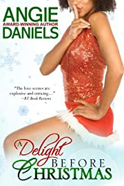 A Delight Before Christmas (Decadent Delight Book 1)