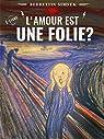 L'amour Est Une Folie? par Simsek