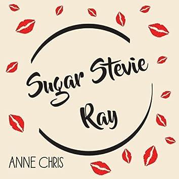 Sugar Stevie Ray