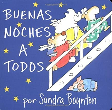 Buenas Noches A Todos (Boynton Board Books) by Sandra Boynton(2004-02-01)