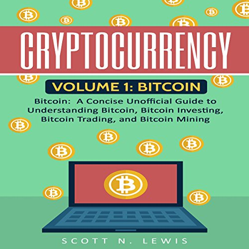 Page de couverture de Cryptocurrency: Volume 1 - Bitcoin