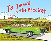 To Iowa in the Back Seat